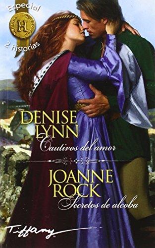 Cautivos del amor; Secretos de alcoba (Paperback): Denise Lynn, Joanne