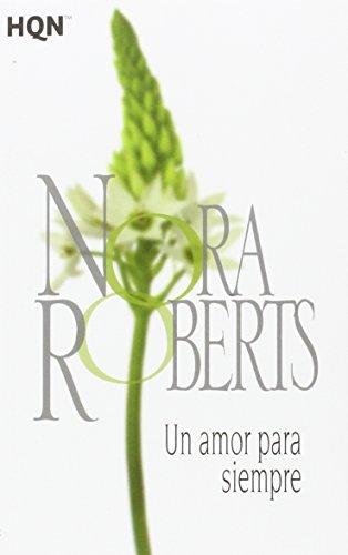 9788468782072: Un amor para siempre (COL NORA ROBERTS) (Spanish Edition)