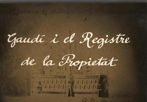 9788468811246: Gaudí i el registre de la propietat
