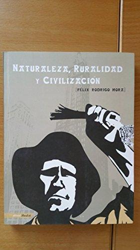 9788469136256: Naturaleza, Ruralidad Y Civilizacion
