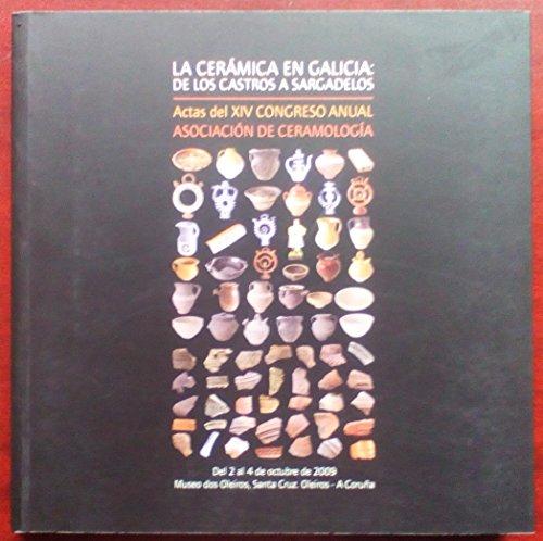 9788469395257: La ceramica en Galicia: de los castros a sargadelos