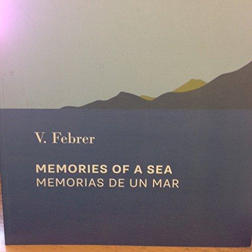 Memories of a Sea = Memorias De: Victoria Febrer, Marcus