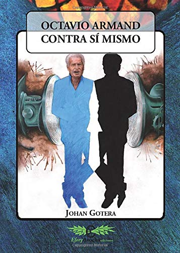 9788469545478: Octavio Armand contra sí mismo (Spanish Edition)