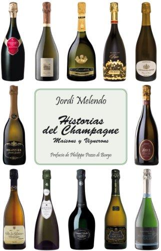 9788469548875: Historias del champagne - maisons y vignerons