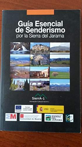 Imagen de archivo de GUIA ESENCIAL DEL SENDERISMO POR LA SIERRA DEL JARAMA a la venta por Libros Tobal