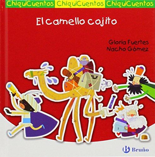 El camello cojito / The lame camel: Fuertes Gloria