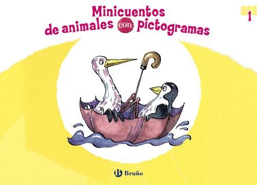 9788469600122: Minicuentos de animales con pictogramas 1 (Castellano - A Partir De 3 Años - Cuentos - Cuentos Cortos)