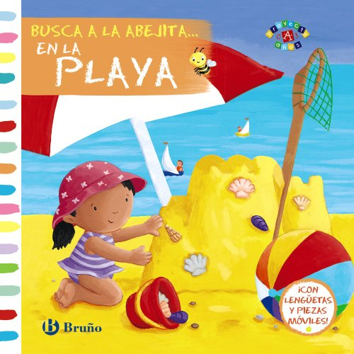 9788469600962: Busca a la abejita. En la playa (Castellano - A Partir De 0 Años - Proyecto De 0 A 3 Años - Libros Manipulativos)