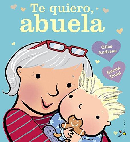 9788469601327: Te quiero, abuela (Spanish Edition)