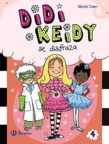 9788469602416: Didi Keidy se disfraza (Castellano - A Partir De 6 Años - Personajes Y Series - Didi Keidy)