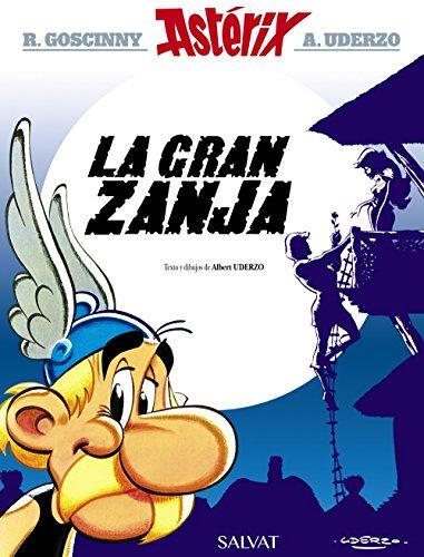 9788469602720: La gran zanja (Castellano - A Partir De 10 Años - Astérix - La Colección Clásica)