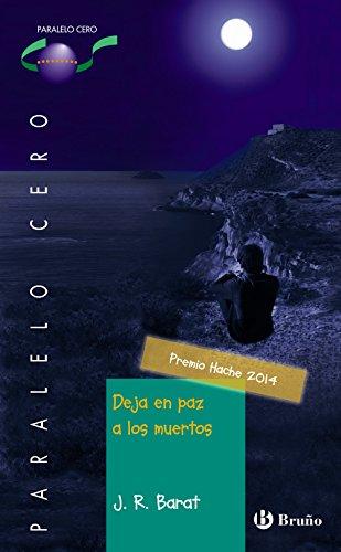 9788469603383: Deja en paz a los muertos (Castellano - JUVENIL - PARALELO CERO)