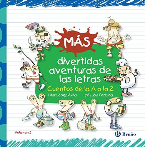 9788469603536: MAS DIVERTIDAS AVENTURAS DE LAS LETRAS (BRUÑO)