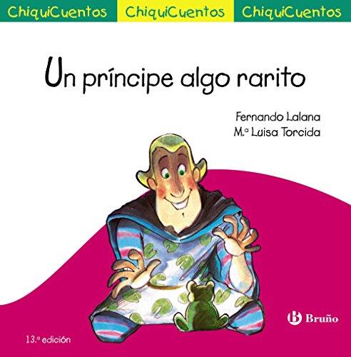 9788469606018: UN PRINCIPE ALGO RATITO-CHIQUICUENTOS