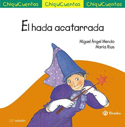 9788469606056: El Hada Acatarrada (Castellano - A Partir De 3 Años - Cuentos - Chiquicuentos)