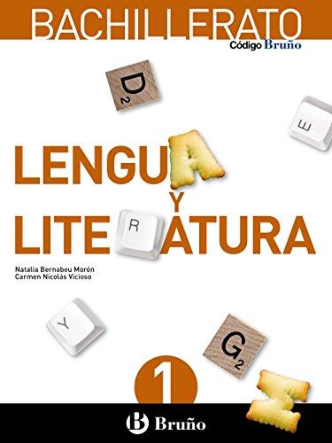 Código Bruño, lengua y literatura, 1 Bachillerato (Paperback): Natalia Bernabeu Moron...