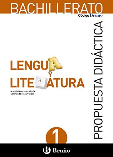 9788469610091: Código Bruño Lengua y Literatura 1 Bachillerato Propuesta didáctica