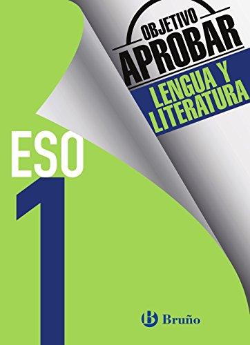 Objetivo aprobar Lengua y Literatura 1 ESO: Concha Vidorreta García;