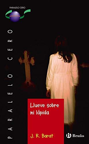 9788469620281: Llueve sobre mi lápida (Castellano - Juvenil - Paralelo Cero) - 9788469620281