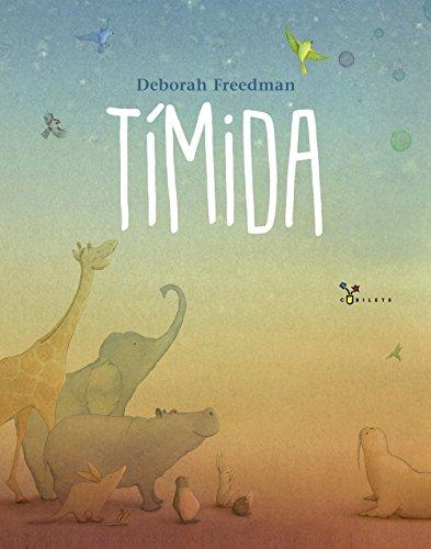 Tímida - Freedman, Deborah; Roda Díez, Pila, (trad.)