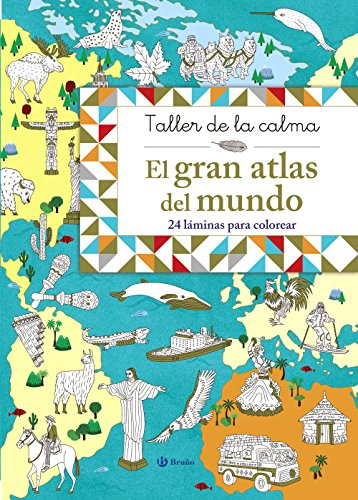 9788469620861: Taller de la calma. El gran atlas del mundo