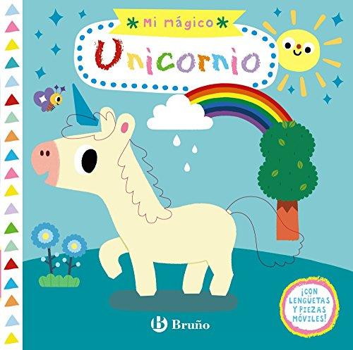 9788469623466: Mi mágico unicornio (Castellano - A PARTIR DE 0 AÑOS - PROYECTO DE 0 A 3 AÑOS - Libros manipulativos)
