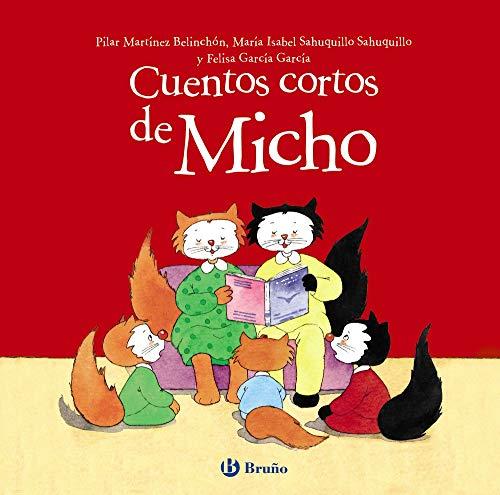 9788469623480: Cuentos cortos de Micho (Castellano - A PARTIR DE 3 AÑOS - CUENTOS - Cuentos cortos)