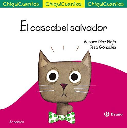 9788469624210: El cascabel salvador (Castellano - A Partir De 3 Años - Cuentos - Chiquicuentos)
