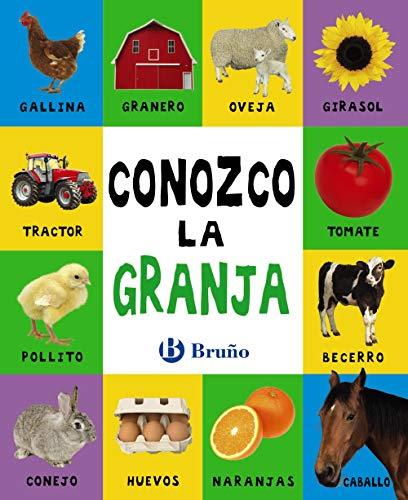 9788469625903: Conozco la granja (Castellano - A Partir De 0 Años - Proyecto De 0 A 3 Años - Libros Lógicos)