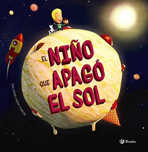 9788469626290: El niño que apagó el Sol (Castellano - A Partir De 6 Años - Álbumes - Álbumes Ilustrados)