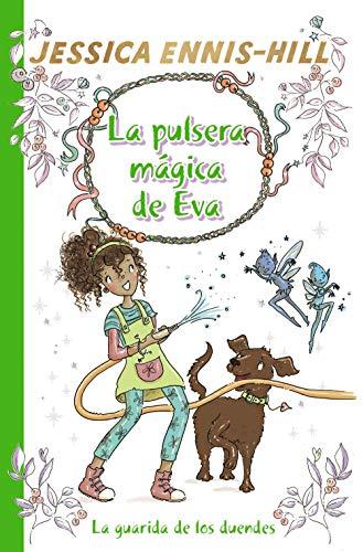 9788469628638: La pulsera mágica de Eva, 3. La guarida de los duendes (Castellano - A PARTIR DE 8 AÑOS - PERSONAJES - La pulsera mágica de Eva)
