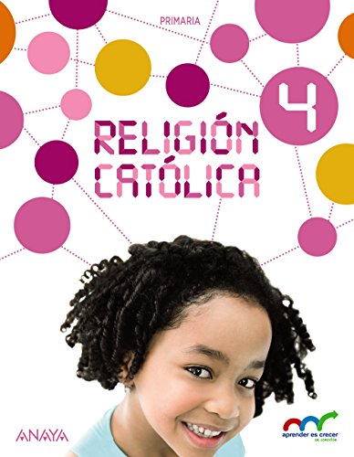 9788469806838: Religión Católica 4. (Aprender es crecer en conexión) - 9788469806838