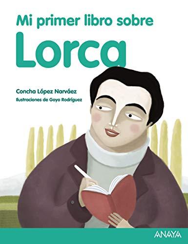 9788469807859: Mi primer libro sobre Lorca (Spanish Edition)