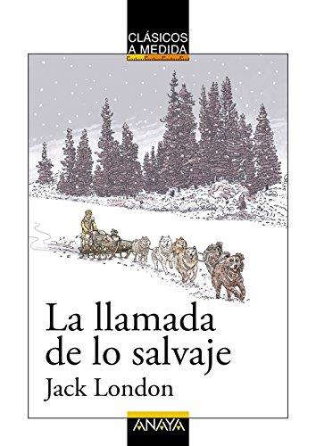 9788469808436: La Llamada De Lo Salvaje (Clásicos - Clásicos A Medida)