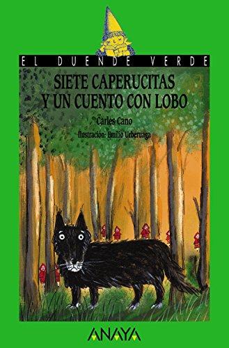 9788469808481: Siete caperucitas y un cuento con lobo (LITERATURA INFANTIL (6-11 años) - El Duende Verde)