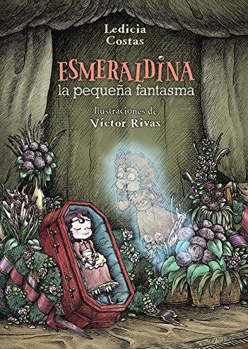 Esmeraldina, la pequeña fantasma (Paperback) - Ledicia Costas Álvarez