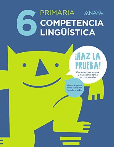9788469831328: Competencia lingüística 6. (¡Haz la prueba!) - 9788469831328
