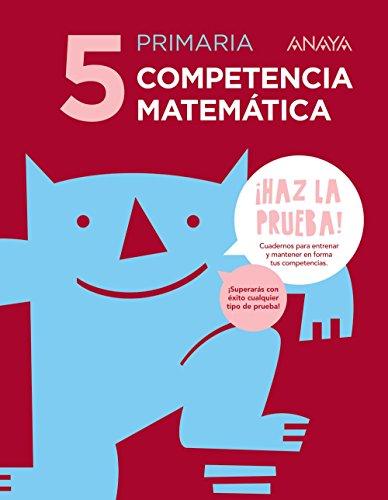 9788469831373: Competencia Matemática 5. ¡Haz la Prueba!