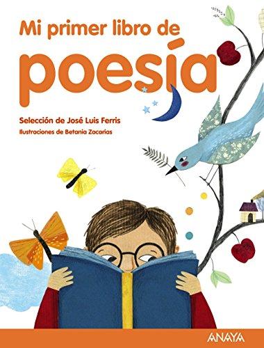 Mi primer libro de poesía (Spanish Edition): Ferris, José Luis