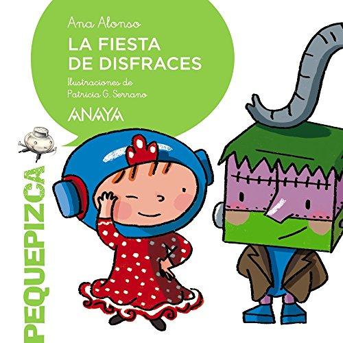 9788469833995: La fiesta de disfraces (PRIMEROS LECTORES (1-5 años) - Pequepizca)