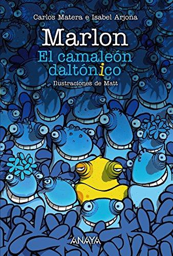 9788469834954: Marlon: El camaleón daltónico (LITERATURA INFANTIL (6-11 años) - Narrativa infantil)