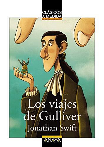 Los viajes de Gulliver [Adaptación]: Jonathan Swift