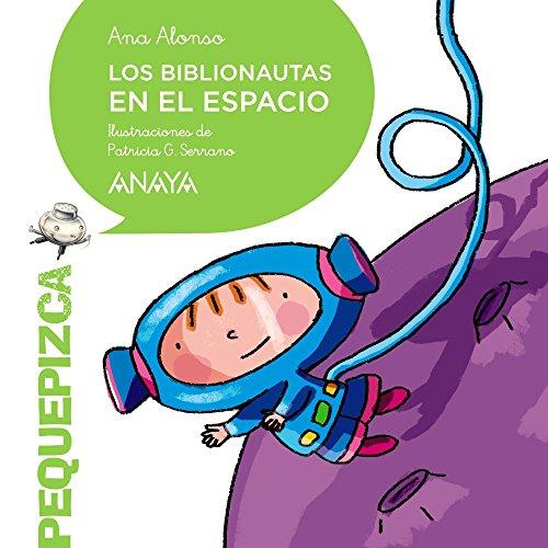 9788469836361: Los Biblionautas en el espacio (PRIMEROS LECTORES (1-5 años) - Pequepizca)