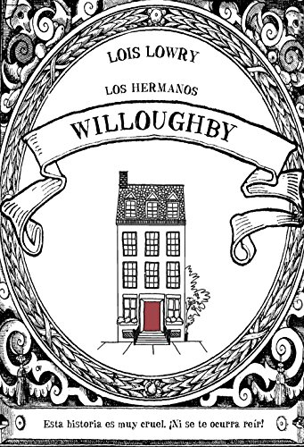 9788469847305: Los hermanos Willoughby (Literatura Infantil (6-11 Años) - Narrativa Infantil)