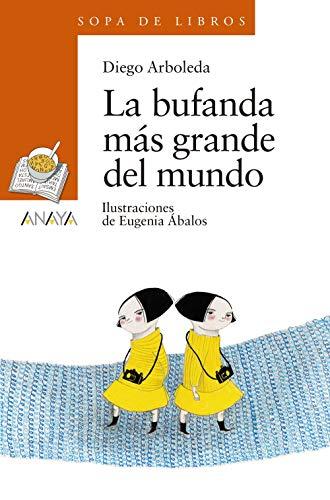 9788469848319: La bufanda más grande del mundo (LITERATURA INFANTIL (6-11 años) - Sopa de Libros)