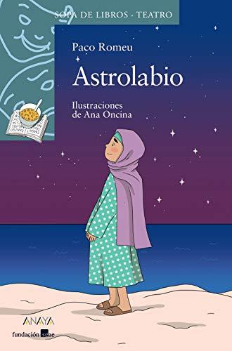 9788469848326: Astrolabio (LITERATURA INFANTIL (6-11 años) - Sopa de Libros (Teatro))