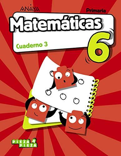9788469854402: Matemáticas 6. Cuaderno 3. (Pieza a Pieza)