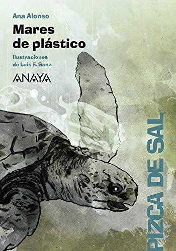 MARES DE PLÁSTICO.: Ana Alonso; Luis