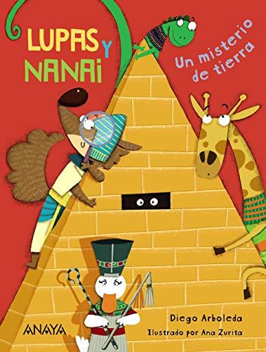 9788469875964: Lupas y Nanai. Un misterio de tierra