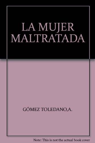 9788469928806: LA MUJER MALTRATADA
